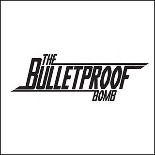 TheBulletproofBomb_1